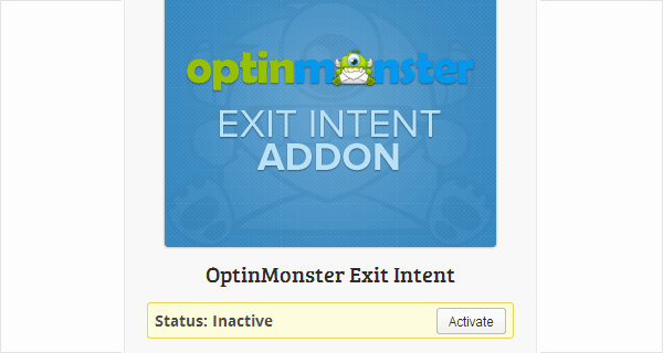 Activate OptinMonster Exit Intent Addon