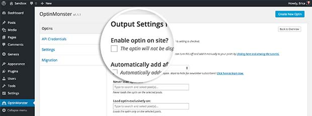 You only need to enable the first option to show your optin with shortcode, or further configure it's automatic appearance.