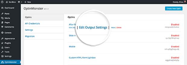 Select the Edit Output Settings link in the Optins tab to enable your campaign to be displayed on the site.
