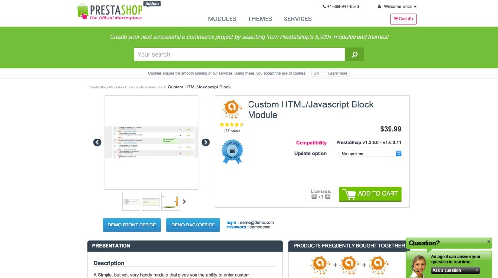 You can use special Modules to add JavaScript to your PresaShop