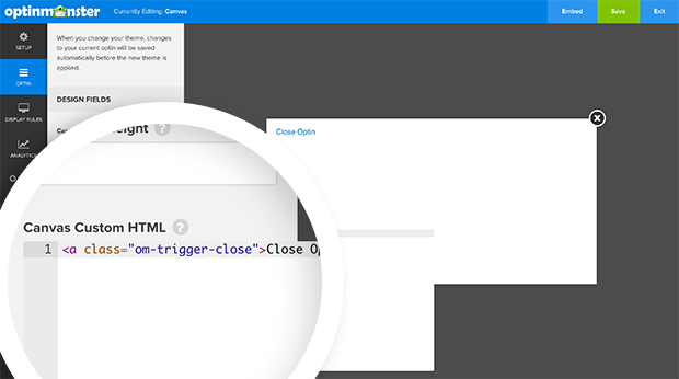 Add your HTML close link to the Canvas Custom HTML field in the campaign panel.