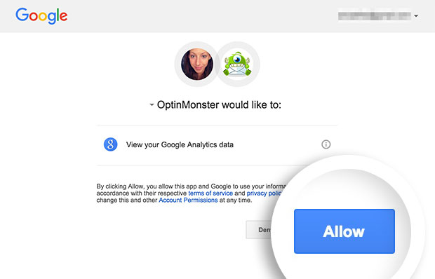 Select the Allow button to grant permission to OptinMonster to access your Google Analytics account to track campaign statistics.