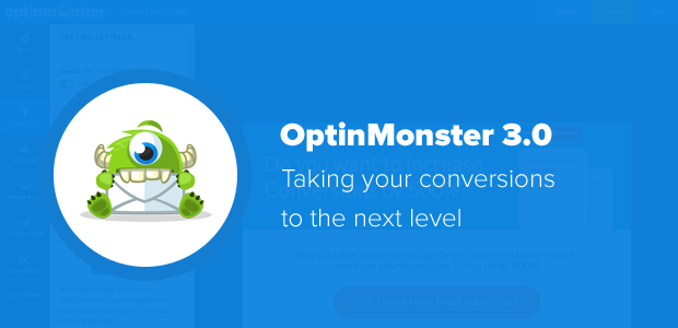 OptinMonster 3.0 - Here's What's New