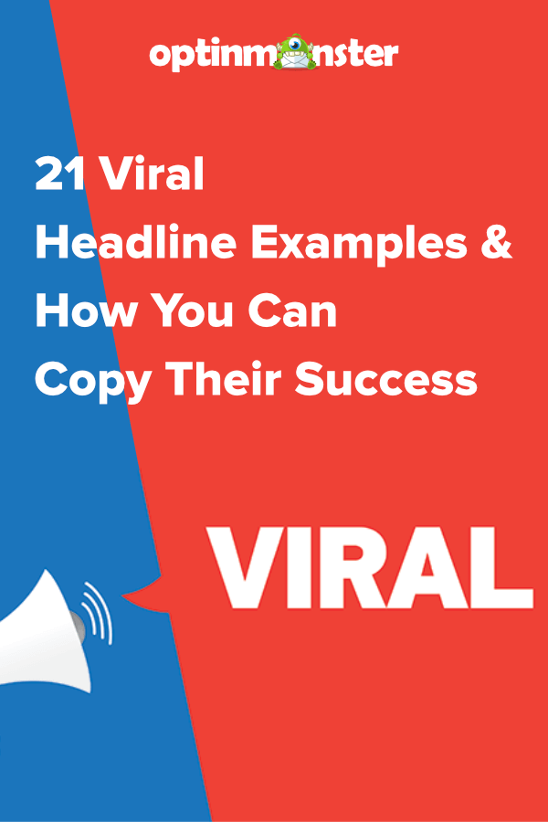 21 Viral Headline Examples And How You Can Copy Their Success