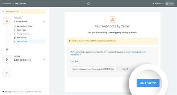 Once you've connected your Zapier Webhook with OptinMonster, you'll want to test your Webhook in Zapier to ensure it's correctly configured.