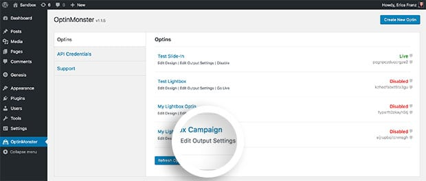 Select the Edit Output Settings link to configure where your optin should appear on your site.