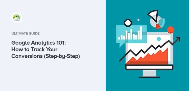google analytics 101 track conversions