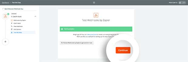 Once you've created your Webhook Zapier Trigger, you can begin configuring your Zapier Action.