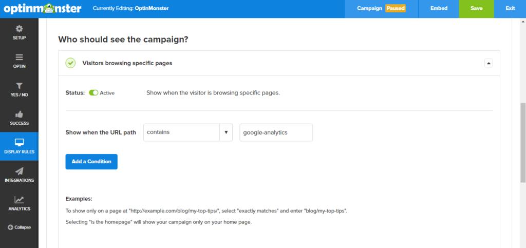 OptinMonster's display rules make targeting offers easy.