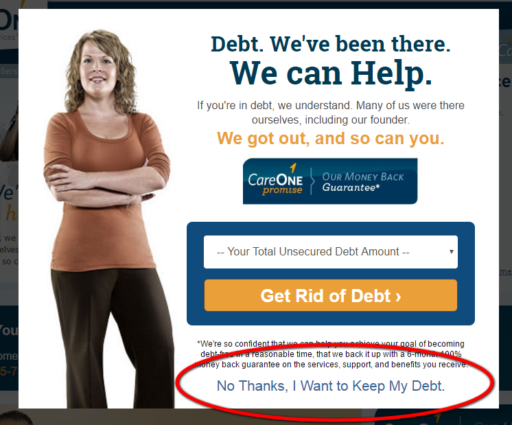 No Thanks, I'd like to keep my debt forces the reader to make an uncomfortable choice.