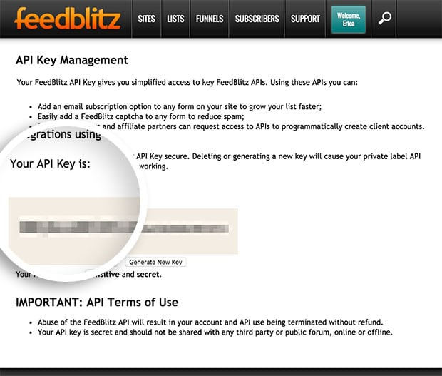 You can generate a new API key and select your API Key from this page in your Feedblitz account.