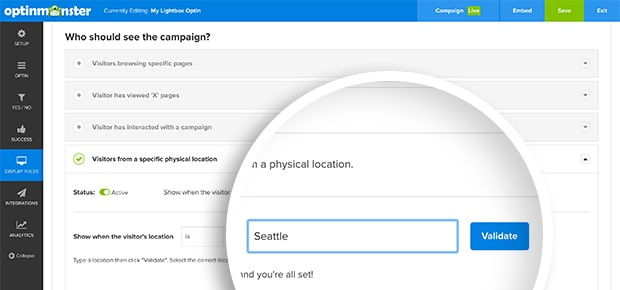 Enter the name of the location you want to target or exclude, then select the Validate button.