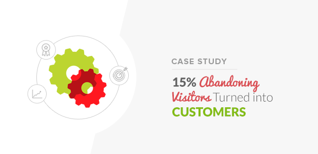 How DigitalMarketer Turned 15% of Abandoning Visitors into Customers