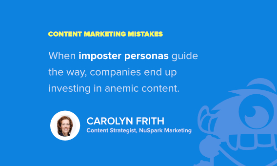 carolyn frith content marketing mistakes