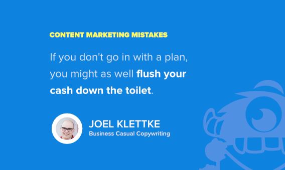 joel klettke content marketing mistakes