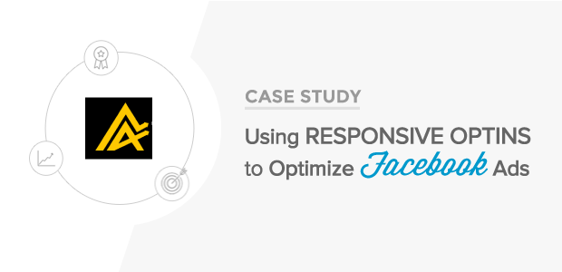 How The Advisor Coach uses Responsive Optins to Optimize Facebook Ad Spend
