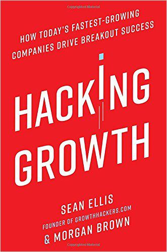 hacking growth marketing books 2017