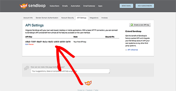 Your API keys are listed on this page. Select the one you wish to use or create a new key.