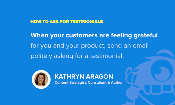 best way to ask for a testimonial - kathryn aragon