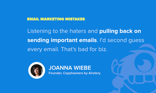 joanna wiebeshares top email marketing mistakes