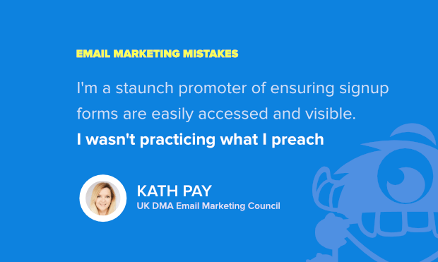 top email marketing mistakes - kath pay's insight