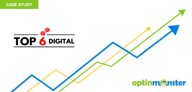 Top 6 Digital increased affiliate revenue 30 percent using exit intent optins.