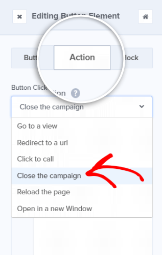 edit the opt-out button action to close the campaign when clicked