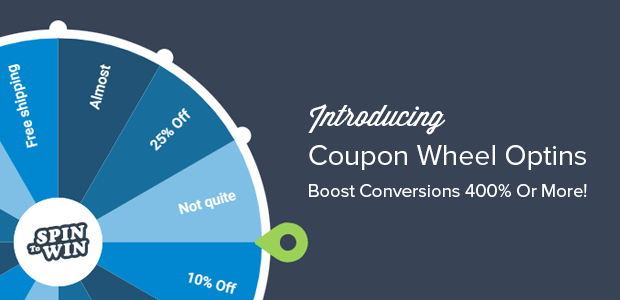 Introducing Spin-to-Win Coupon Wheel Optins for Incredible
