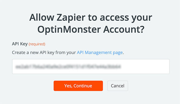 Enter your OptinMonster API key in Zapier to connect the app to your account.