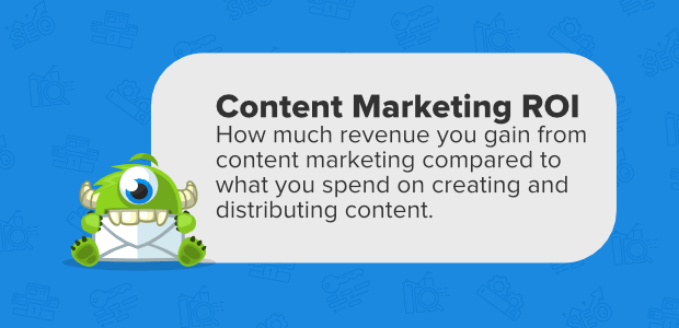 content marketing roi defined