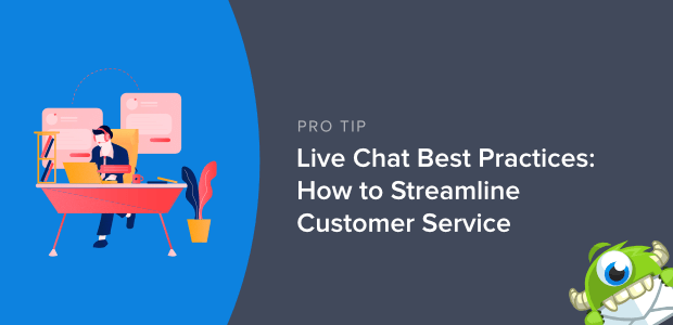 Live Chat Best Practices: How to Streamline Customer Service