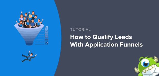 Qualify Leads with Application Funnel Featured Image-min