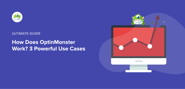 How does OptinMonster Work Featured Image-min